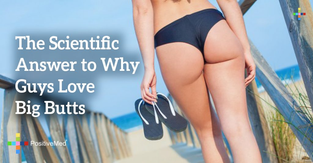 The Scientific Answer to Why Guys Love Big Butts