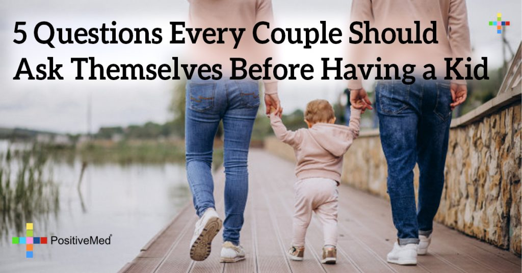 5 Questions Every Couple Should Ask Themselves Before Having a Kid