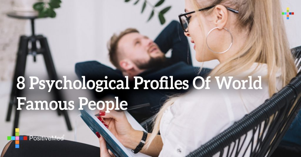 8 Psychological Profiles Of World Famous People
