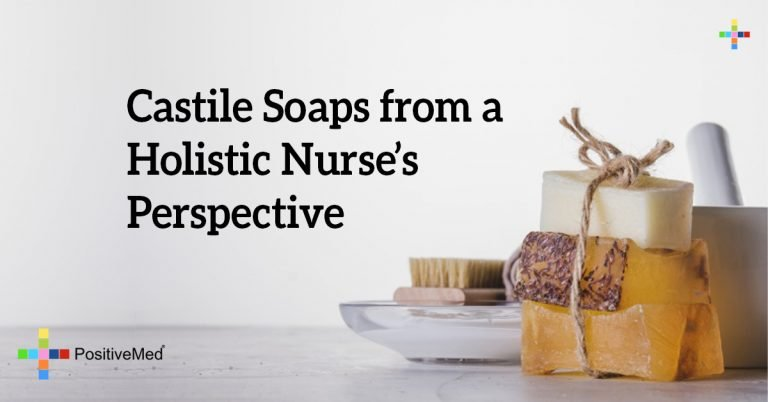 Castile Soaps from a Holistic Nurse's Perspective