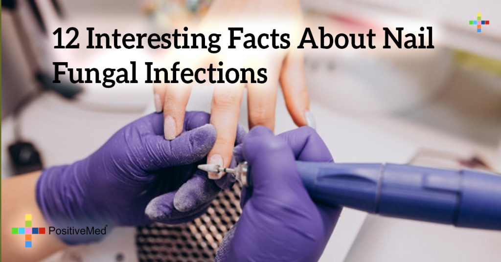 12 Interesting Facts About Nail Fungal Infections