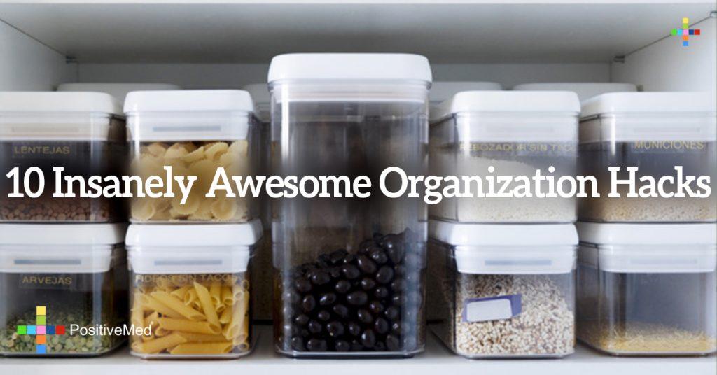 10 Insanely Awesome Organization Hacks