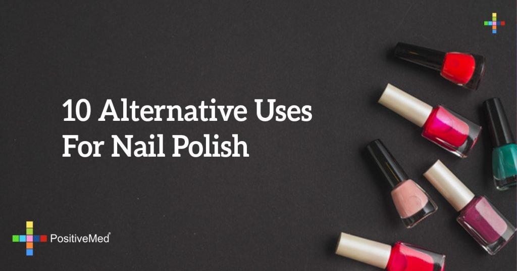 10 Alternative Uses For Nail Polish