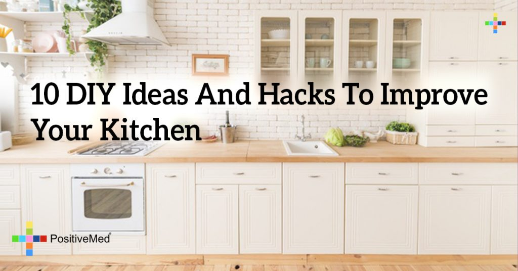 10 DIY Ideas And Hacks To Improve Your Kitchen
