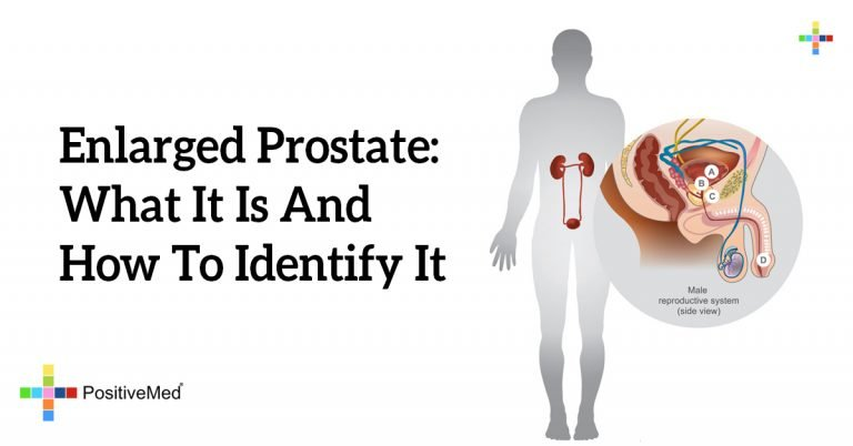 Enlarged Prostate: What It Is And How To Identify It
