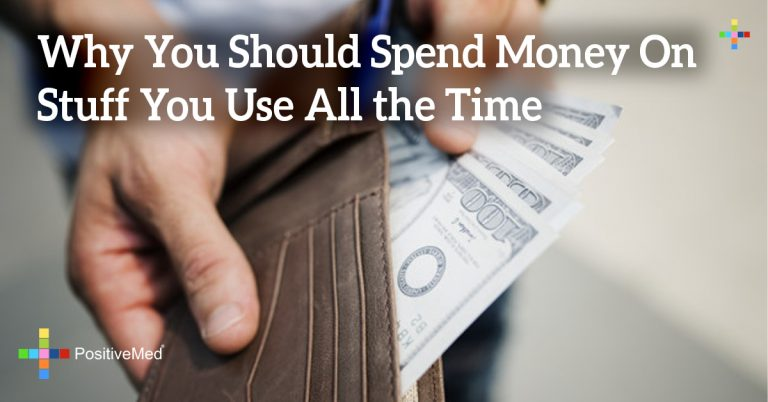 Why You Should Spend Money On Stuff You Use All the Time