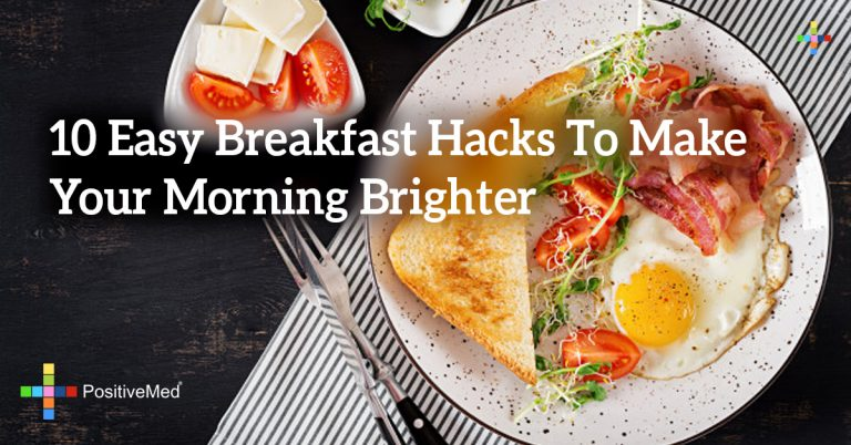 10 Easy Breakfast Hacks To Make Your Morning Brighter