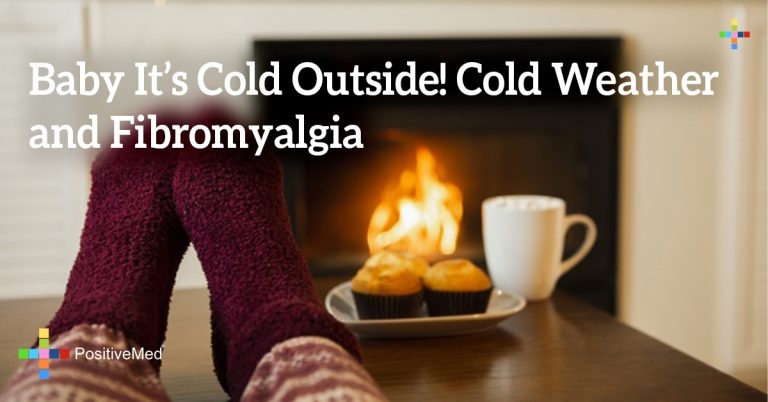 Baby It's Cold Outside! Cold Weather and Fibromyalgia