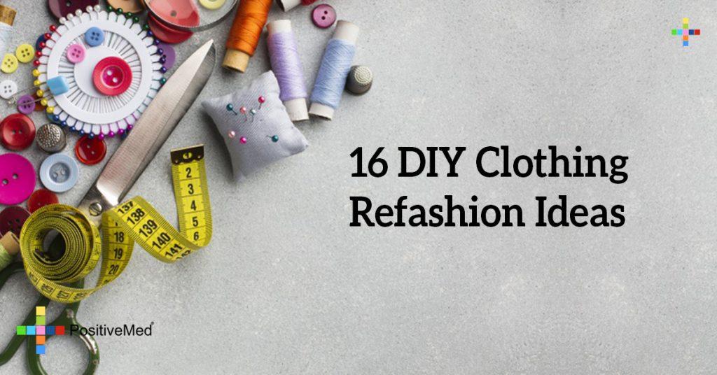16 DIY Clothing Refashion Ideas