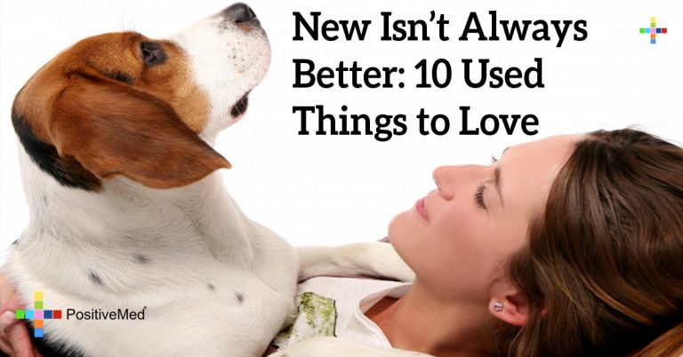 New Isn't Always Better: 10 Used Things to Love
