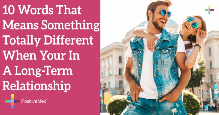 10 Words That Means Something Totally Different When Your In A Long-Term Relationship