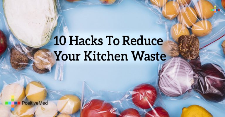 10 Hacks To Reduce Your Kitchen Waste