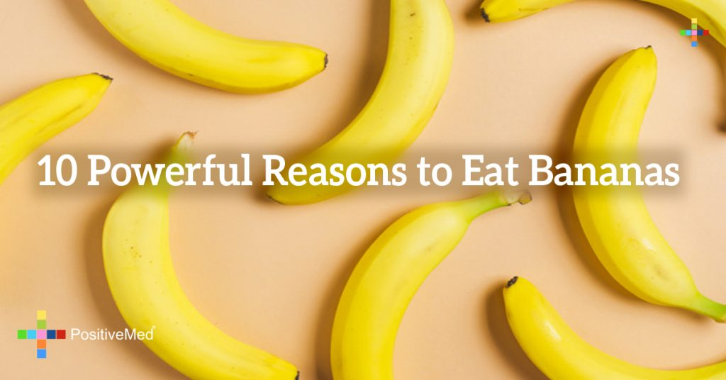 10 Powerful Reasons to Eat Bananas