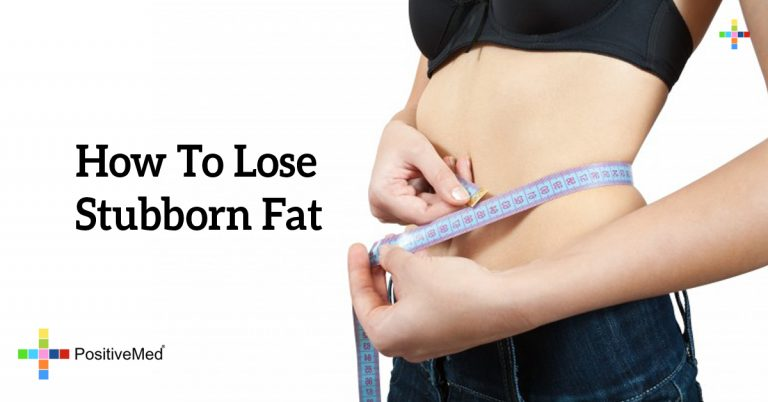 How To Lose Stubborn Fat