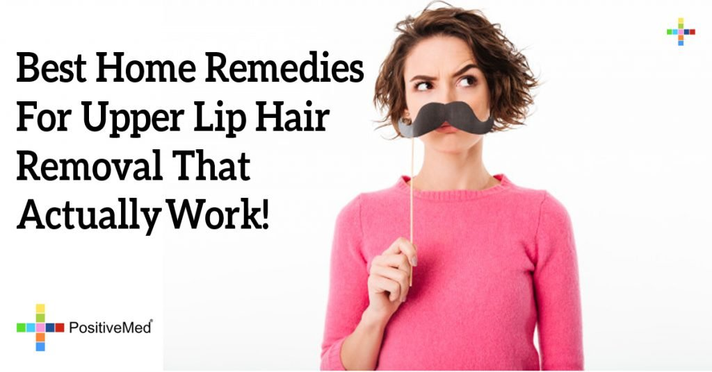 Best Home Remedies For Upper Lip Hair Removal That Actually Work!