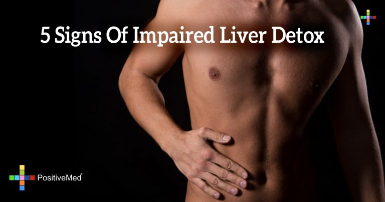 5 Signs Of Impaired Liver Detox