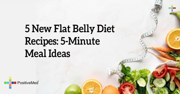 5 New Flat Belly Diet Recipes: 5-Minute Meal Ideas