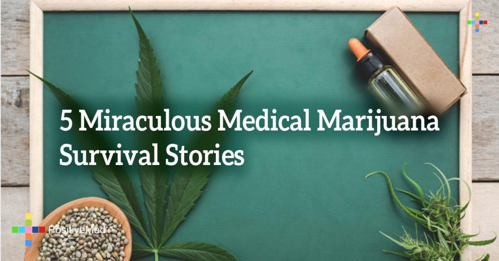 5 Miraculous Medical Marijuana Survival Stories