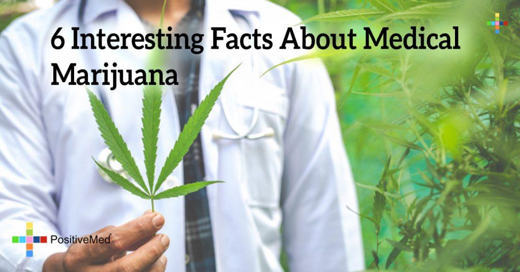 6 Interesting Facts About Medical Marijuana