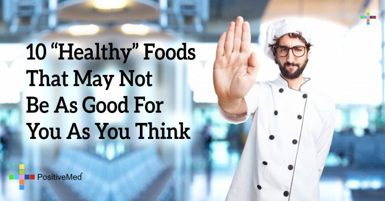 "10 ""Healthy"" Foods That May Not Be As Good For You As You Think"
