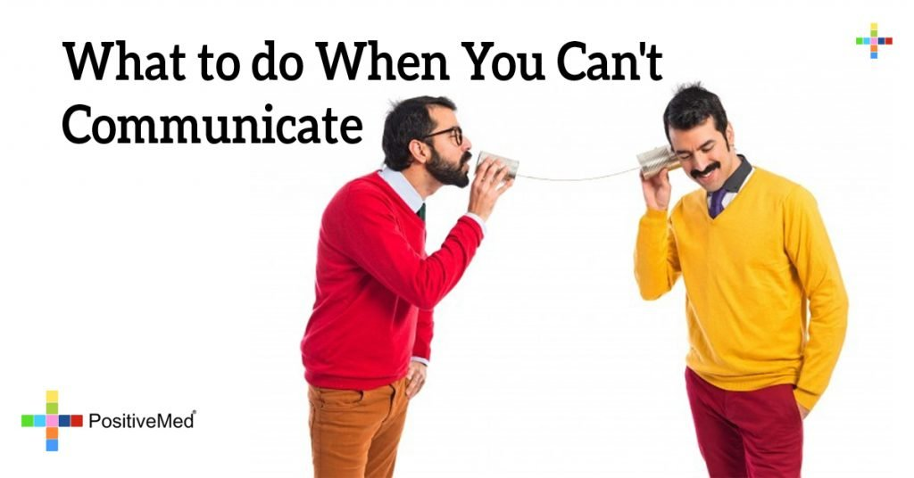 What to do When You Can't Communicate