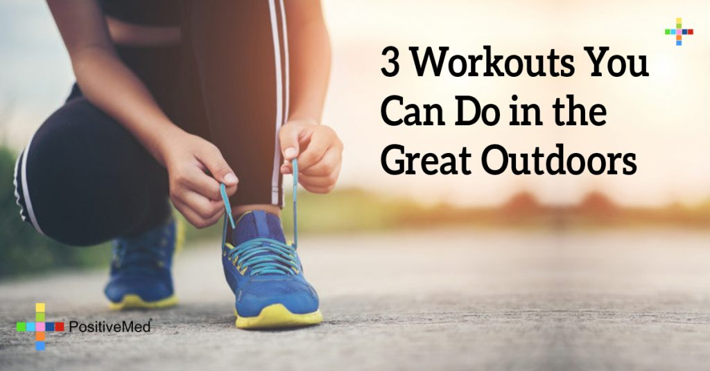 3 Workouts You Can Do in the Great Outdoors