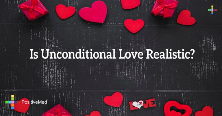 Is Unconditional Love Realistic?