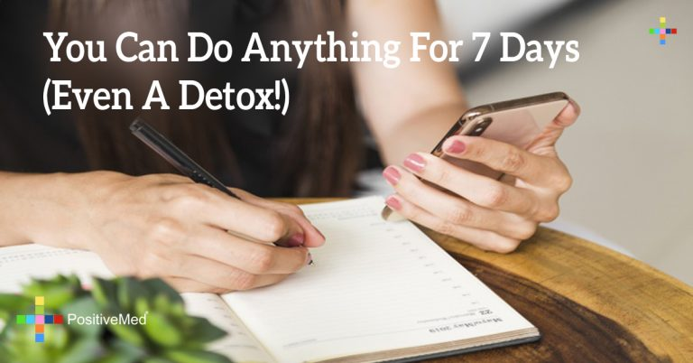 You Can Do Anything For 7 Days (Even A Detox!)