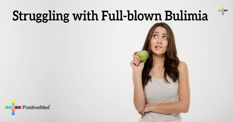 Struggling with Full-blown Bulimia