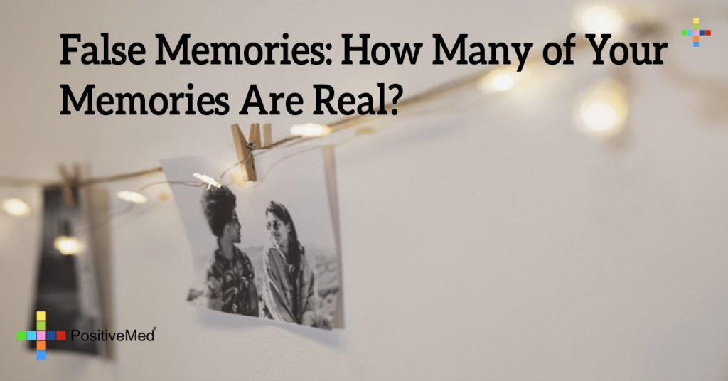False Memories: How Many of Your Memories Are Real?