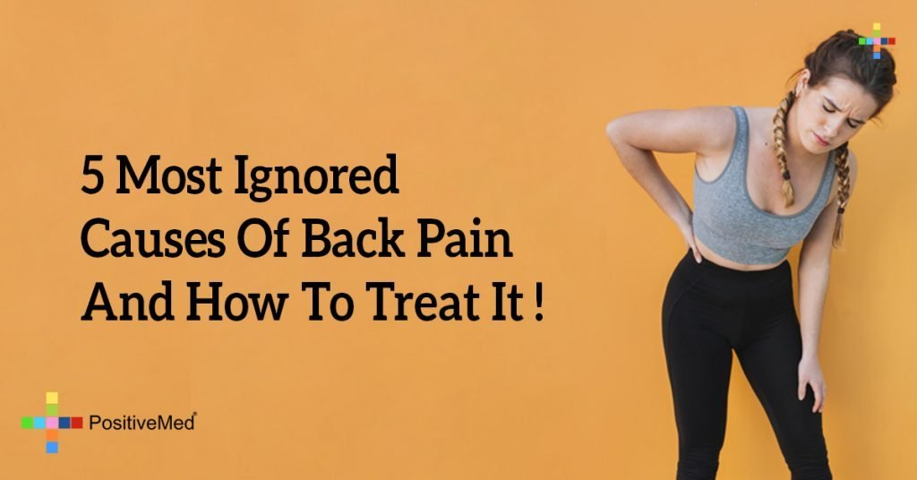 5 Most Ignored Causes Of Back Pain And How To Treat It !