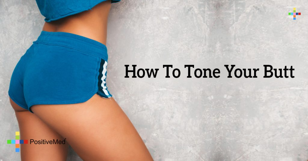 How To Tone Your Butt