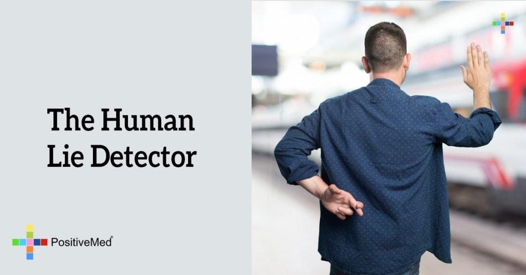The Human Lie Detector
