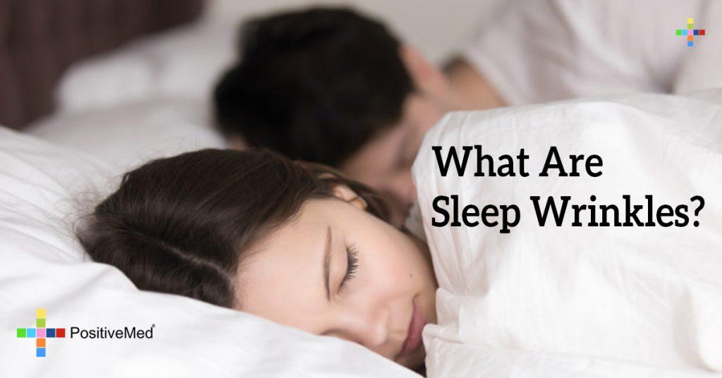 What Are Sleep Wrinkles?