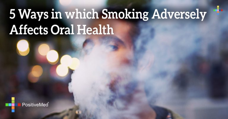 5 Ways in which Smoking Adversely Affects Oral Health