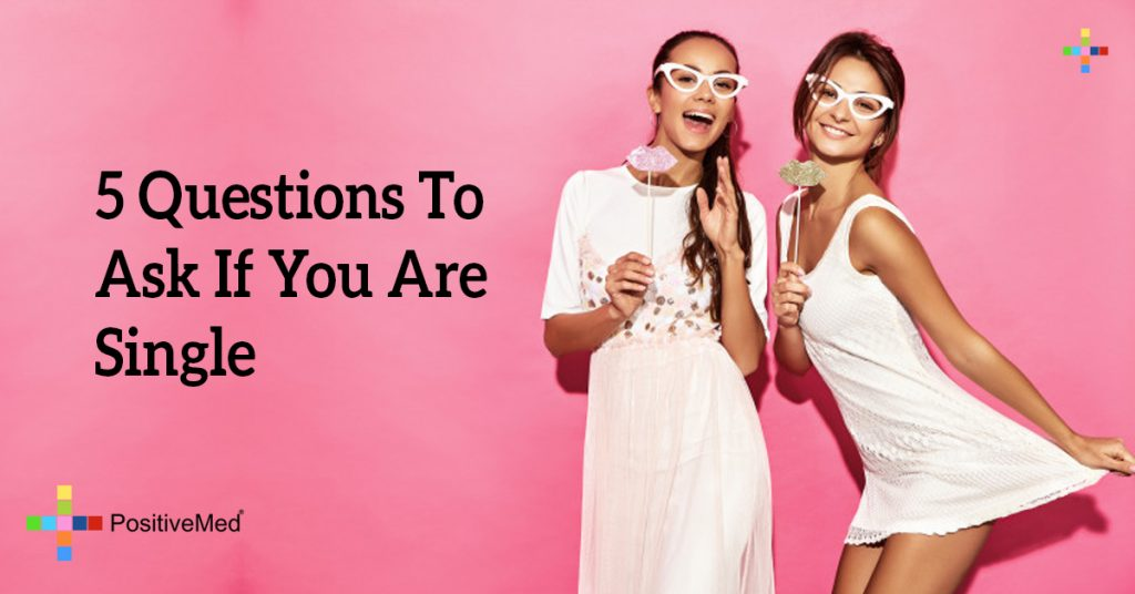 5 Questions To Ask If You Are Single