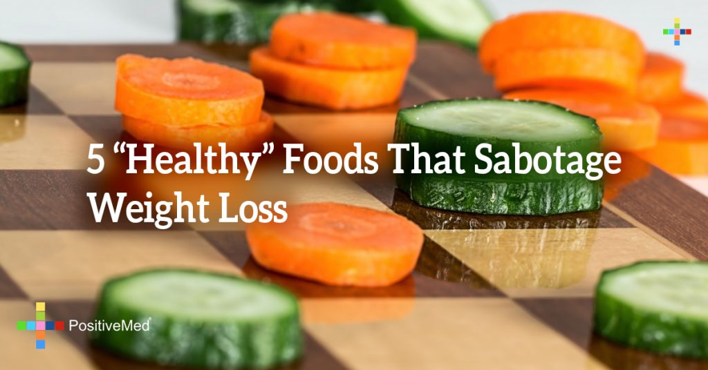 """5 """"Healthy"""" Foods That Sabotage Weight Loss"""