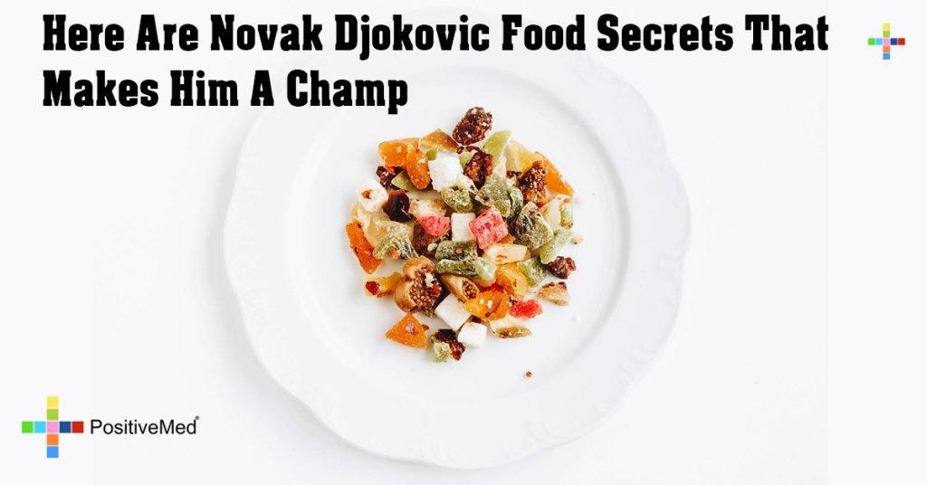 Here Are Novak Djokovic Food Secrets That Makes Him A Champ