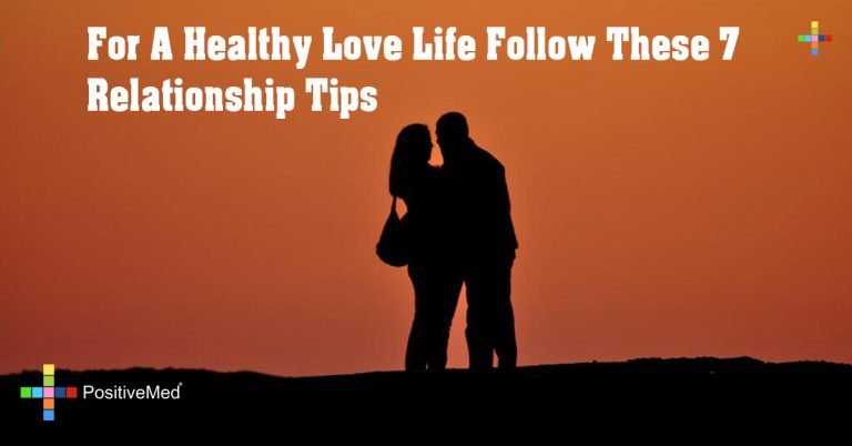 For A Healthy Love Life Follow These 7 Relationship Tips