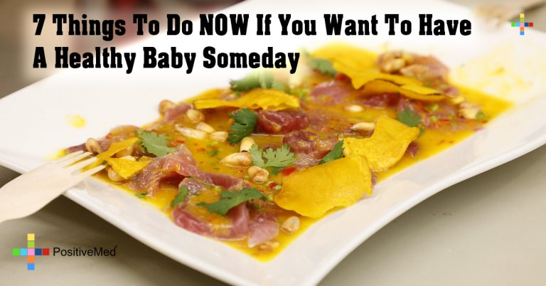 7 Things To Do NOW If You Want To Have A Healthy Baby Someday