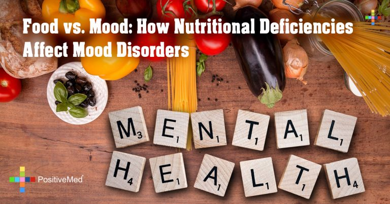 Food vs. Mood: How Nutritional Deficiencies Affect Mood Disorders