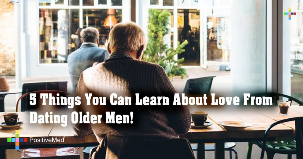 5 Things You Can Learn About Love From Dating Older Men!