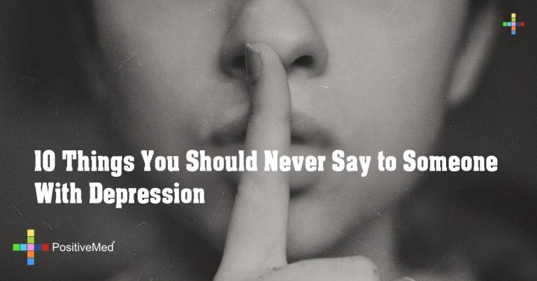 10 Things You Should Never Say to Someone With Depression