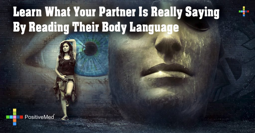 Learn What Your Partner Is Really Saying By Reading Their Body Language