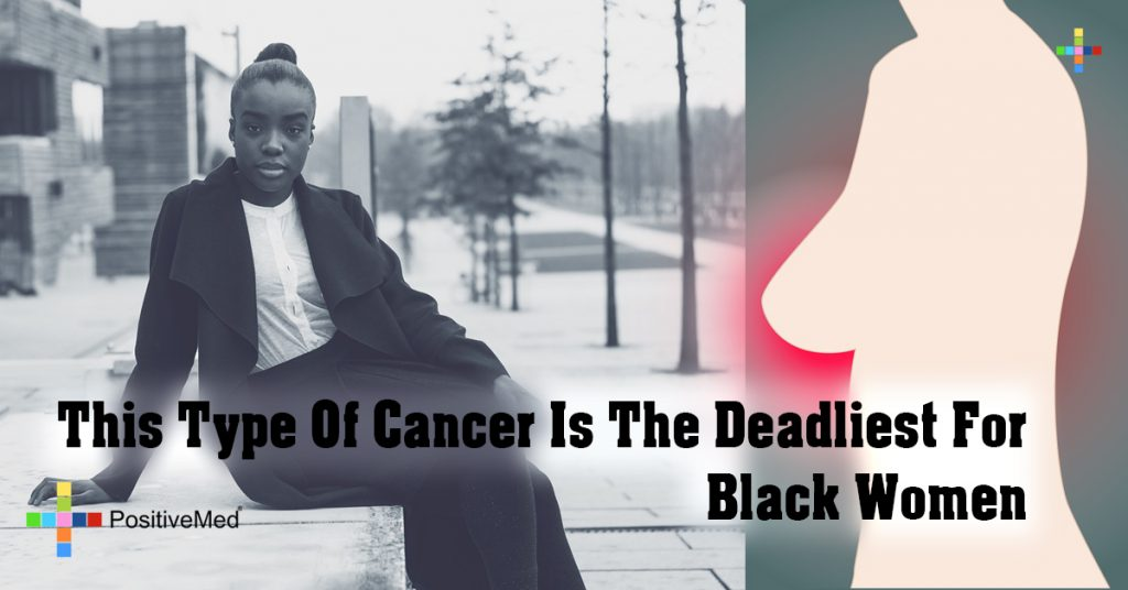 This Type Of Cancer Is The Deadliest For Black Women