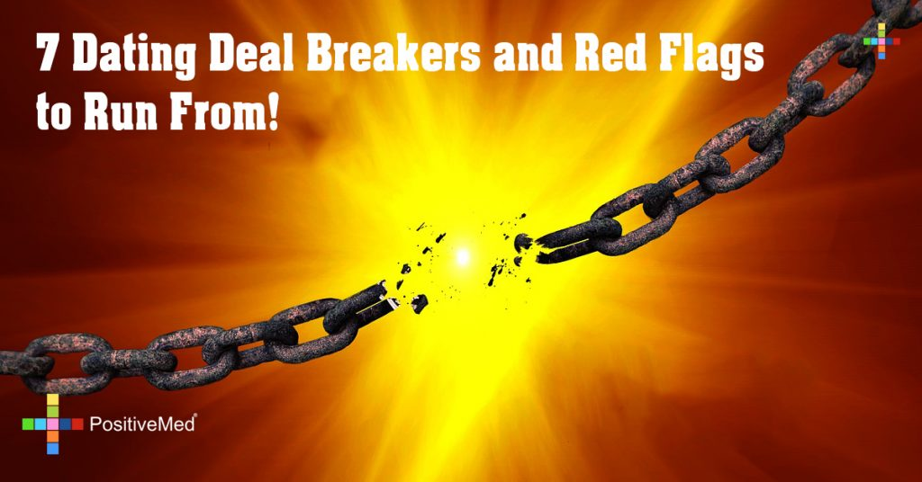 7 Dating Deal Breakers and Red Flags to Run From!