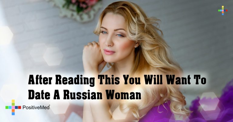 After Reading This You Will Want To Date A Russian Woman