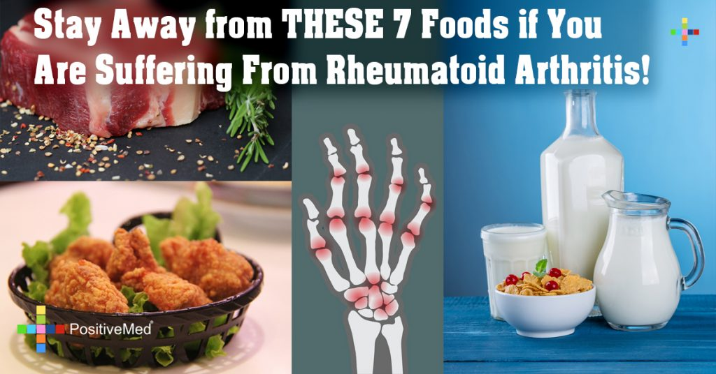 Stay Away from THESE 7 Foods if You Are Suffering From Rheumatoid Arthritis!