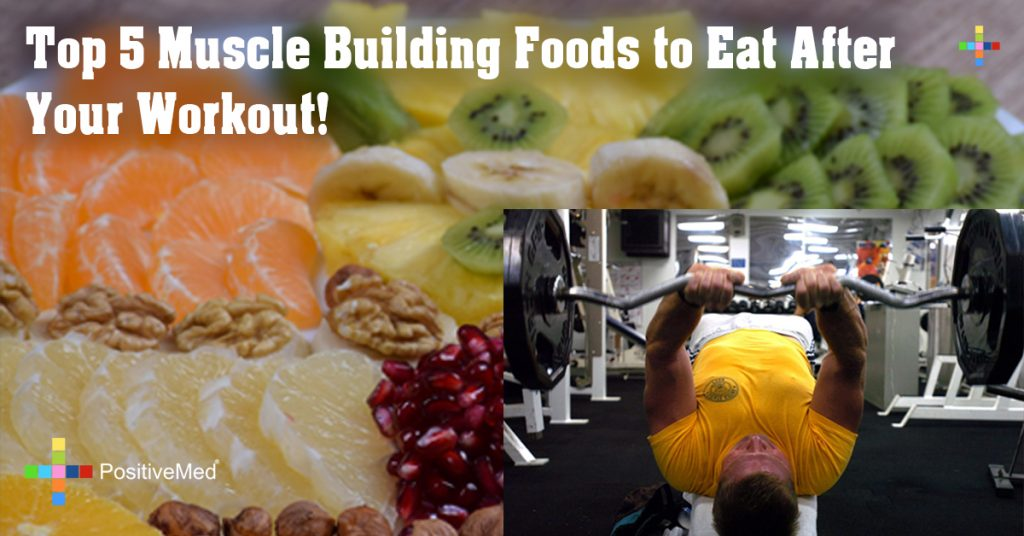 Top 5 Muscle Building Foods to Eat After Your Workout!