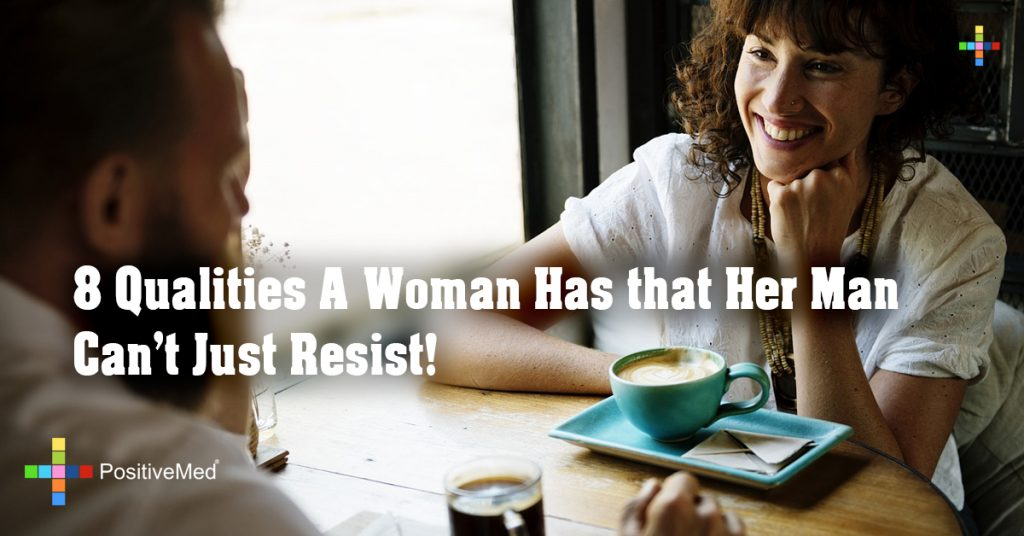 8 Qualities A Woman Has that Her Man Can't Just Resist!